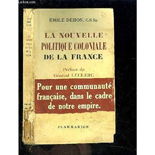 La nouvelle politique coloniale de la France