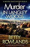 Murder in Langley Woods: A completely addictive cozy mystery novel (A Melissa Craig Mystery Book 8) (English Edition)