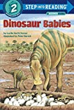 Best Random House Books for Young Readers Dinosaur Livres - Dinosaur Babies (Step-into-Reading: A Step 1 Book) Review