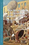 New World Orders in Contemporary Children