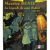 MAURICE DENIS - La légende de saint Hubert (1896-1897)