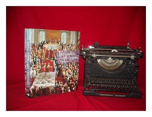 Versailles et les tables royales en Europe : XVIIe-XIXe siècles par Jean-Pierre Babelon