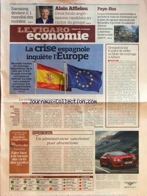 FIGARO ECONOMIE [No 21070] du 28/04/2012 - LA CRISE ESPAGNOLE INQUIETE L'EUROPE - LA CROISSANCE JAPONAISE RETROUVE DE LA VIGUEUR - UN ADMINISTRATEUR SANCTIONNE POUR ABSENTEISME - GROUPAMA SUR LE POINT DE CEDER SA FILIALE DE COURTAGE A ALLIANZ - ALAIN AFFLELOU - SAMSUNG DEVIENT NUMERO 1 MONDIAL DES MOBILES