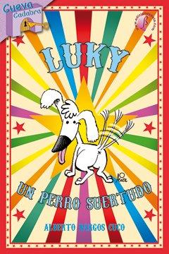Luky, un perro suertudo (Cuentos)