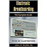Electronic Breadboarding (English Edition)