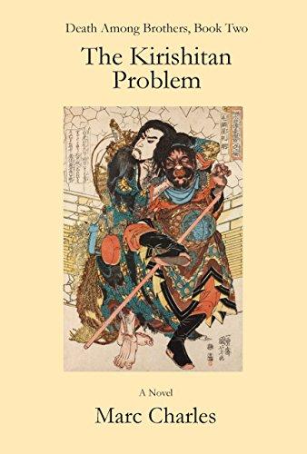The Kirishitan Problem (Death Among Brothers Book 2 ...
