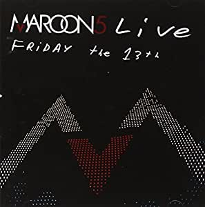Maroon 5 Live-Friday the 13th [Import anglais]
