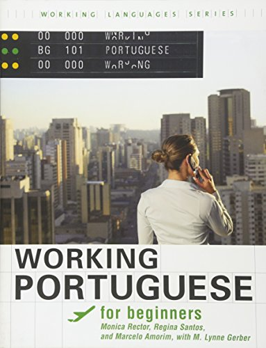 Working Portuguese for Beginners (Working Languages Series)