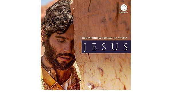 Jesus - Trilha Sonora Original da Novela by Banda Universos