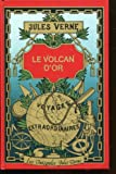 Le Volcan d'or (Grandes oeuvres)