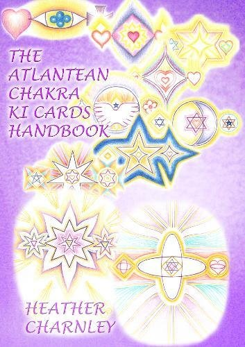The Atlantean Chakra Ki Cards Handbook: Handbook for the Cards