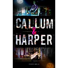Callum & Harper, Book One in the Sleepless Series (English Edition)