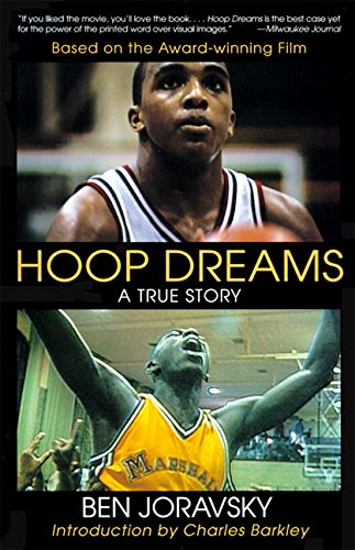 Hoop Dreams: a True Story of Hardship and Triumph por Ben Joravsky