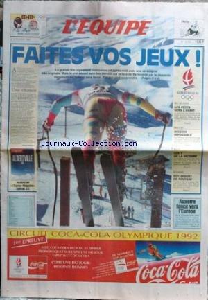 EQUIPE (L') [No 14233] du 08/02/1992 - LES JEUX OLYMPIQUES D'HIVER D'ALBERVILLE - PICCARD - SKI DE FOND - HOCKEY - SAUT - COMBINE - GUY - AUXERRE FONCE VERS L'EUROPE - SURYA BONALY. par Collectif