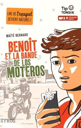 Benoît et la bande de Los Moteros