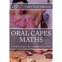 ORAL CAPES MATHS : Arithmétique des nombres entiers