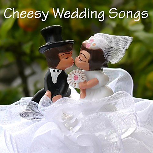 Cheesy Wedding Songs By Pop Feast On Amazon Music