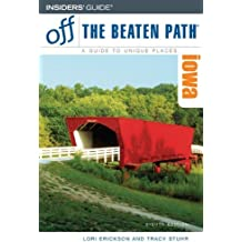 Iowa Off the Beaten Path, 8th (Off the Beaten Path Series) (English Edition)
