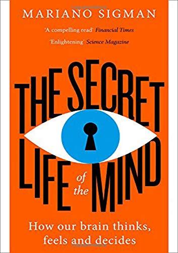 The Secret Life Of The Mind por Sigman Mariano
