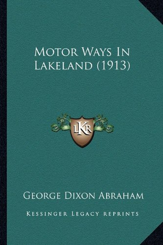 Motor Ways in Lakeland (1913)