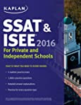 Kaplan SSAT & ISEE 2016: For Private...