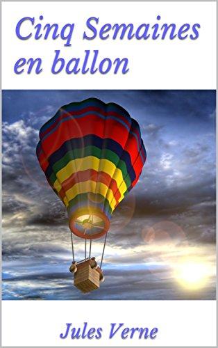 Descargar Libro Cinq Semaines en ballon: Version Illustrée de Jules  Verne