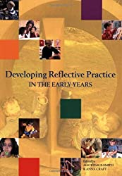 By Alice Paige-Smith - Developing Reflective Practice in the Early Years