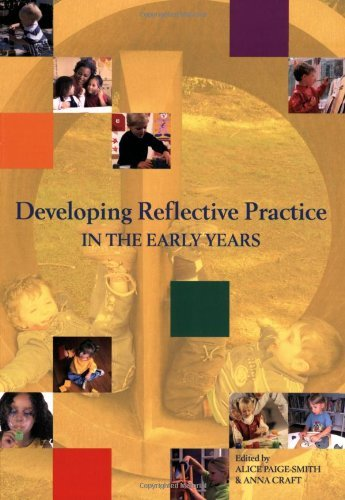 Developing Reflective Practice in the Early Years by Alice Paige-Smith (1-Dec-2007) Paperback