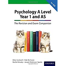 The Complete Companions: A Level Year 1 and AS Psychology: The Revision and Exam Companion for AQA (PSYCHOLOGY COMPLETE COMPANION)