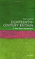 Eighteenth-Century Britain: A Very Short Introduction (Very Short Introductions)