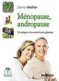 Ménopause, Andropause : Stratégies naturopathiques pour être en harmonie avec son âge...