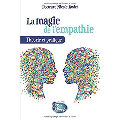 La magie de l'empathie: Théorie et pratique