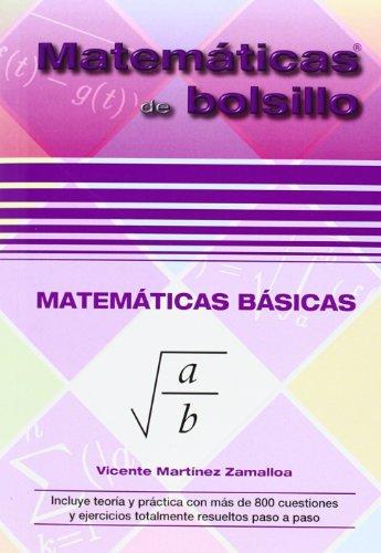 Matemáticas básicas por Vicente Martínez Zamalloa