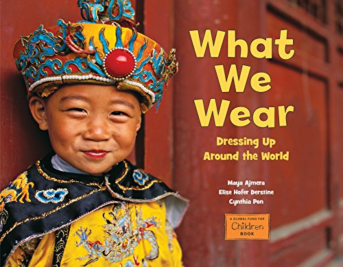 What We Wear (Global Fund for Children Books)