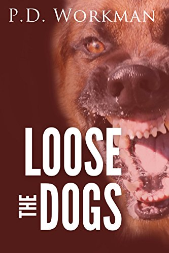Loose the Dogs (English Edition) -