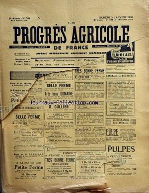 PROGRES AGRICOLE DE FRANCE (LE) [No 391] du 03/01/1959 - officiers ministeriels - paul daizac - pierre arfeuilles - agriculture par de guilhem - l. bauer - machiinisme agricole par marguerin - causerie veterinaire par espouy - elevage par auger - aviculture par gallus - apiculture par cailas - mycologie par lebois - pisciculture par delriviere par Collectif