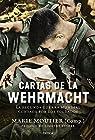 Cartas de la Wehrmacht: La segunda guerra mundial contada por los soldados par Moutier