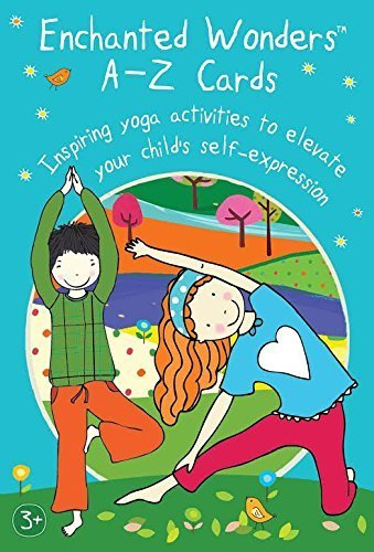 Enchanted Wonders A-Z Cards: Inspiring Yoga Activities to Elevate Your Child's Self-Expression by Ayala Homossany (2015-03-25)