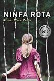 Ninfa rota (LITERATURA JUVENIL (a partir de 12 años) - Premio Anaya (Juvenil))