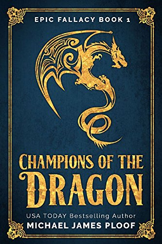 champions-of-the-dragon-humorous-fantasy-epic-fallacy-book-1-english-edition