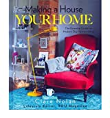 [(Making a House Your Home)] [Author: Clare Nolan] published on (December, 2011)