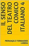 Il senso del teatro comico italiano 4