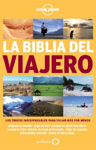 La Biblia Del Viajero (Viaje Y Aventura)