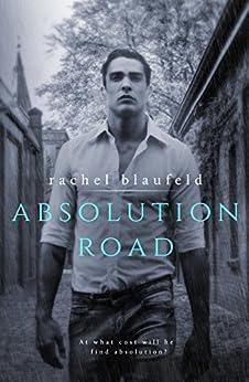 Absolution Road (Crossroads Book 2) by [Blaufeld, Rachel]