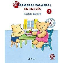 Mis primeras palabras en inglés, 1. ¡Edición bilingüe! (Castellano - A Partir De 3 Años - Libros En Inglés)