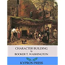 Character Building (English Edition)