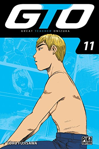 GTO : Great Teacher Onizuka Edition 20 ans Tome 11