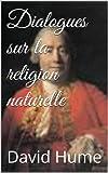 Dialogues sur la religion naturelle - Format Kindle - 2,02 €