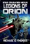 Legions of Orion (Star Crusades Nexus...