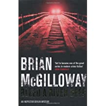 Bleed a River Deep by Brian McGilloway (2009-04-03)